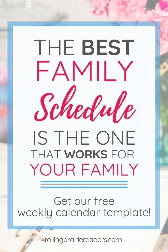 Best Family Schedule