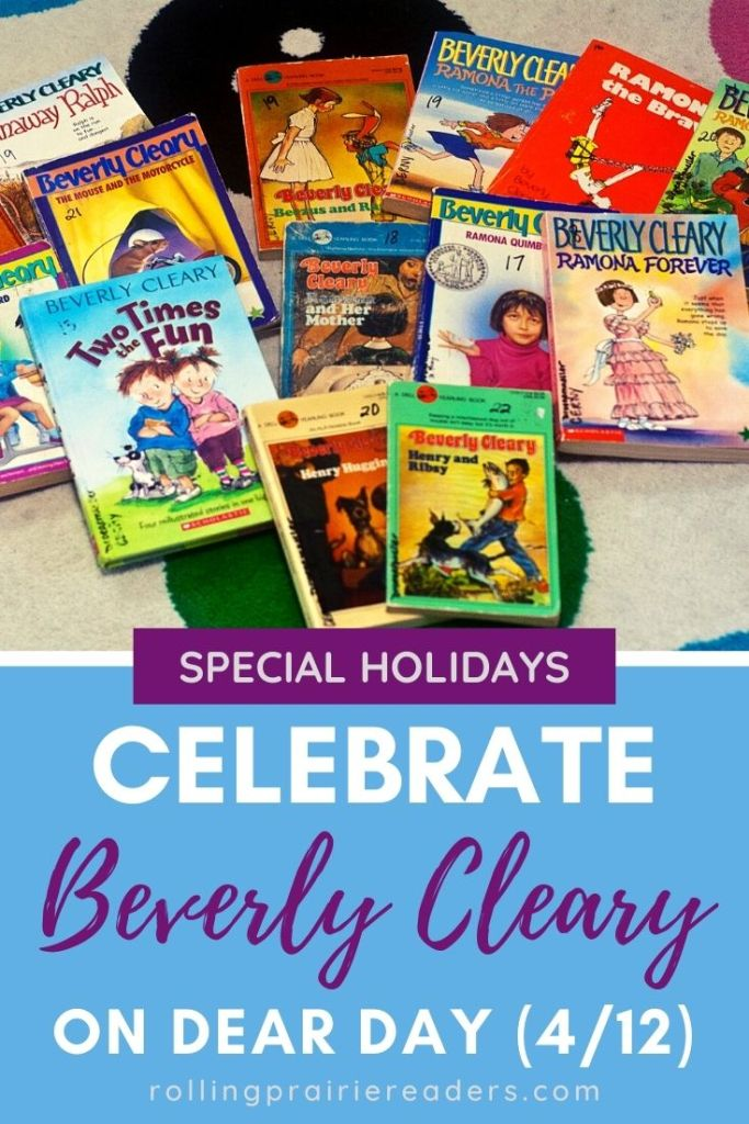 Celebrate Beverly Cleary on DEAR Day!