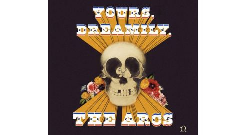 720x405-9.-The-Arcs,-Yours,-Dreamily