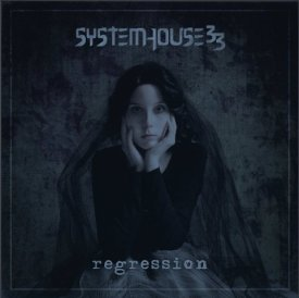 Artwork for SystemHouse 33's debut album 'Regression'