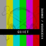 "ViveVersa ft Enkore ""Quiet"" artwork"