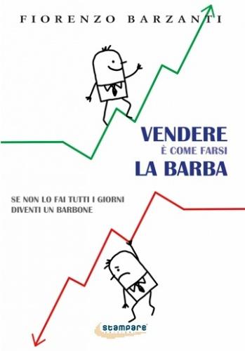 'Vendere è come farsi la barba', Stampare Edizioni