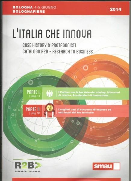 L'ITALIA CHE INNOVA - R2B 2014 IN BOLOGNA - PREMIO SMART CITY                                             Articolo di Rosetta Savelli