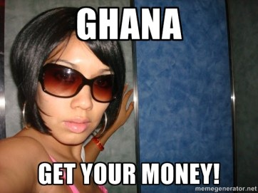 Ghana Get Your Money!