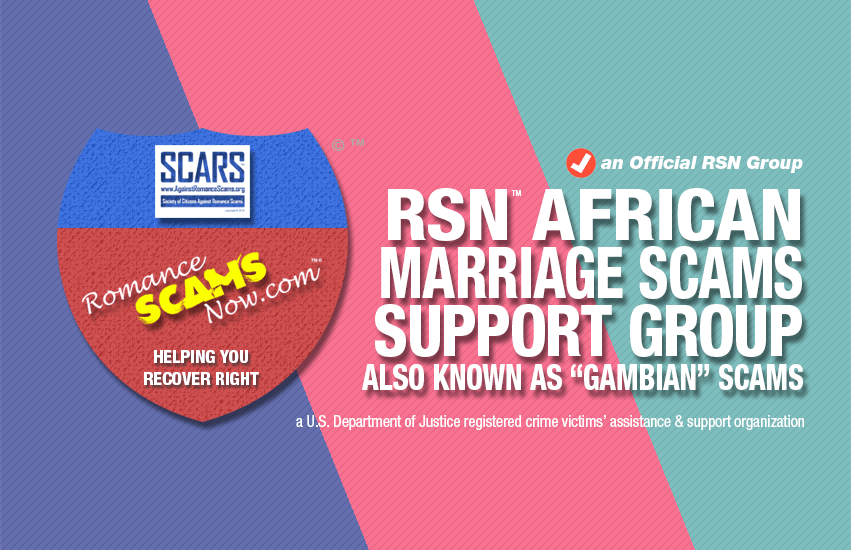RSN™ African Marriage Fraud Victims Support Group - an Official RSN Group
