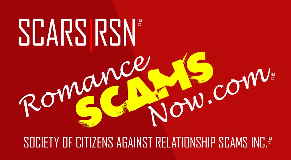 SCARS|RSN Romance Scams Now - RomanceScamsNow.com