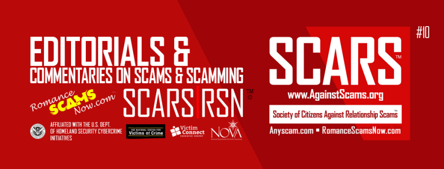 SCARS|RSN Romance Scams Now Editorials & Opinions : Page #10