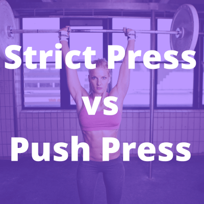 strict press vs push press