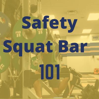 safety squat bar 101