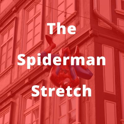 the spiderman stretch