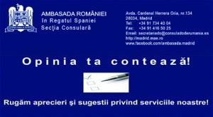 """""""Opinia ta contează!"""", chestionar pentru cetăţeni la Consulatul de la Madrid"""