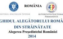 Ghidul alegătorului  român din străinătate – Alegeri Prezidenţiale 2014