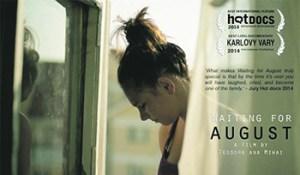 """Secvenţă din coproducţia româno-belgiană """"Waiting For August"""""""