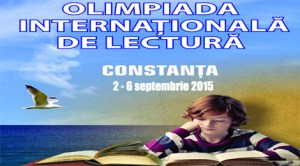 """""""Olimpiada internațională de lectură"""" - Constanța, 2 – 6 septembrie 2015"""