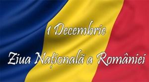 1 Decembrie - Ziua Naţională a României