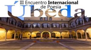Prezenţă românească la cea de-a treia ediţie a Festivalului Internațional de Poezie de la Úbeda