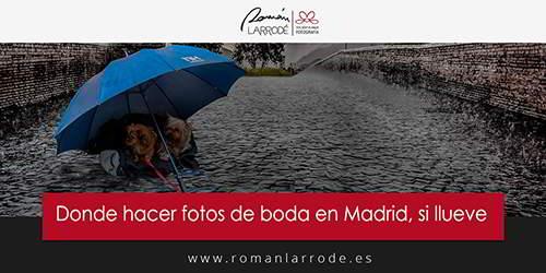 fotos de boda en madrid si llueve