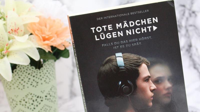 [Book vs. Film/Serie ] Jay Asher – Tote Mädchen lügen nicht