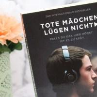 [Book vs. Film/Serie ] Jay Asher - Tote Mädchen lügen nicht