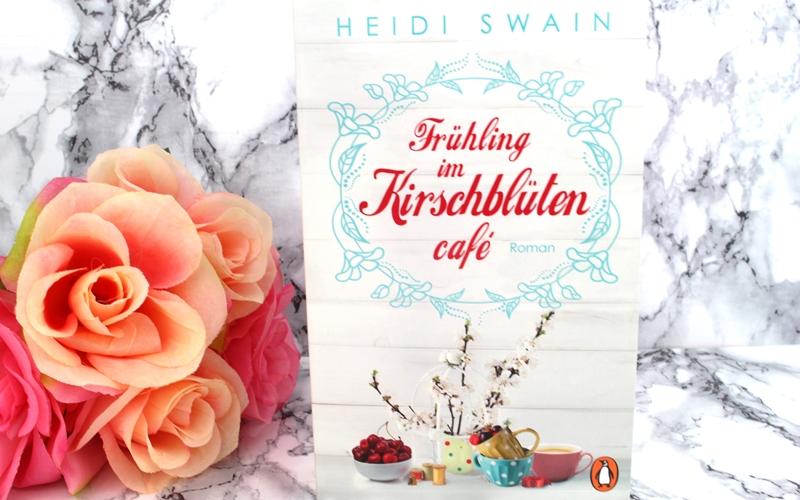 Heidi Swain – Frühling im Kirschblütencafé