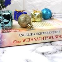 Angelika Schwarzhuber - Das Weihnachtswunder