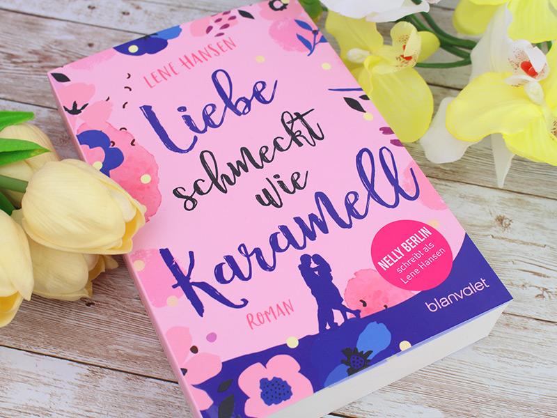 Lene Hansen - Liebe schmeckt wie Karamell