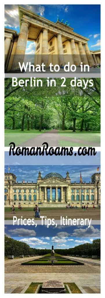 Things to do in Berlin in 2 days attractions itinerary, prices, tips