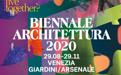 Biennale Architettura 2020: How will we live together?