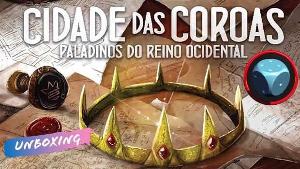 Read more about the article Cidade das Coroas – Unboxing