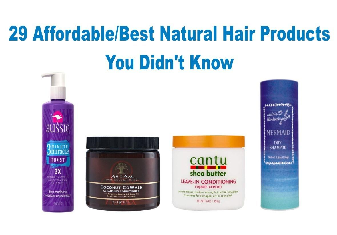 The Best 29 Affordable Best Natural Hair Products You Didn T Know Pictures