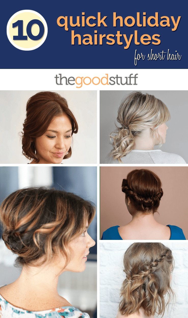 The Best 10 Quick Holiday Hairstyles For Short Hair Thegoodstuff Pictures