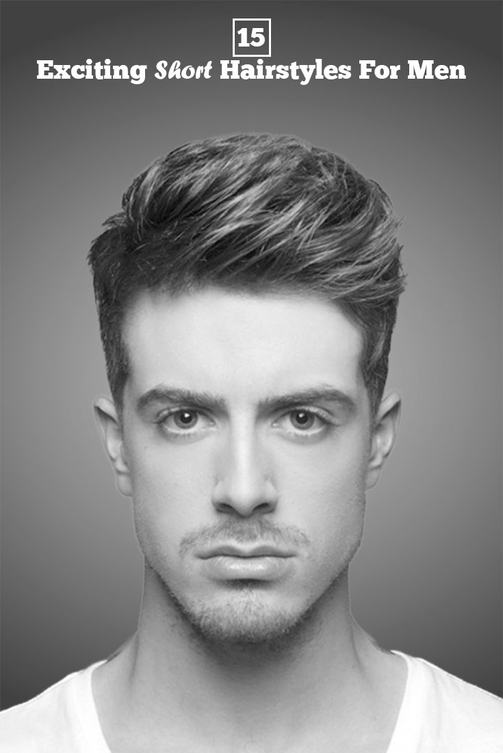 The Best 15 Popular Short Hairstyles For Men Will Surely Make Your Pictures