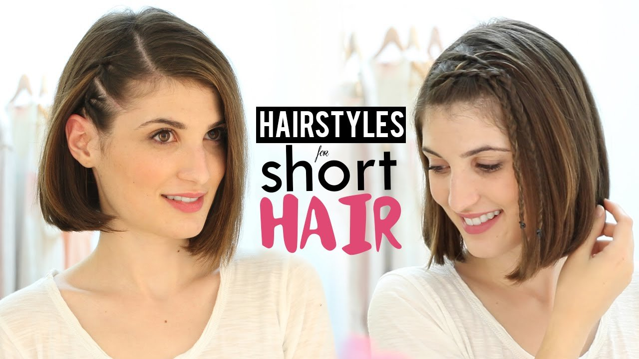 The Best Hairstyles For Short Hair Tutorial Youtube Pictures