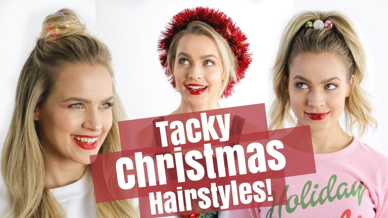 The Best Easy Tacky Christmas Hairstyles Tutorial Kayleymelissa Pictures