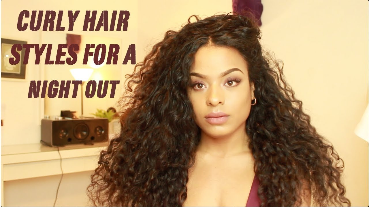 The Best 6 Curly Hair Styles For A Night Out Youtube Pictures