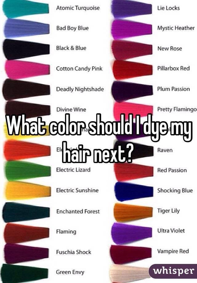The Best What Color Should I Dye My Hair Next Pictures