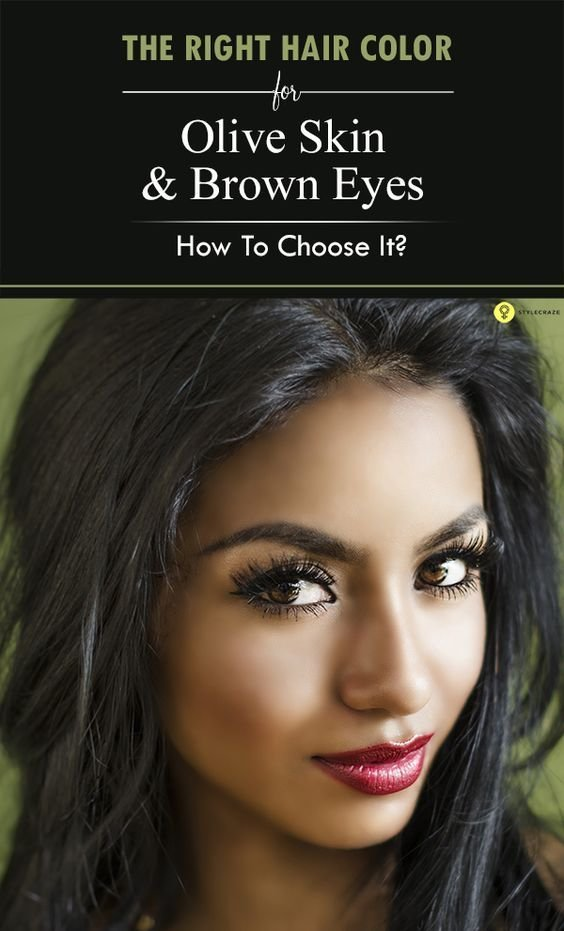 The Best Olive Skin Brown Eyes And Choose The Right On Pinterest Pictures