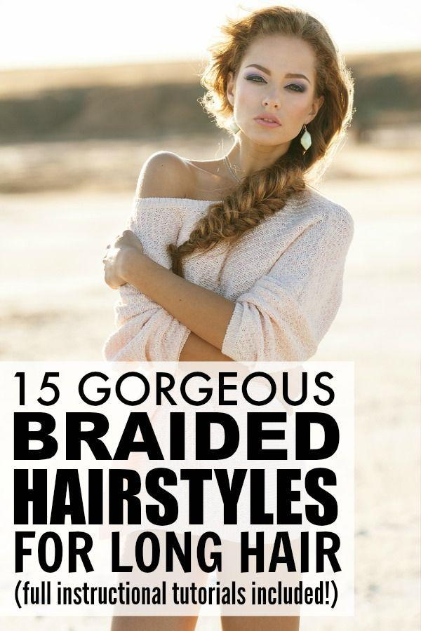 The Best 15 Braided Hairstyles For Long Hair Haar Pictures