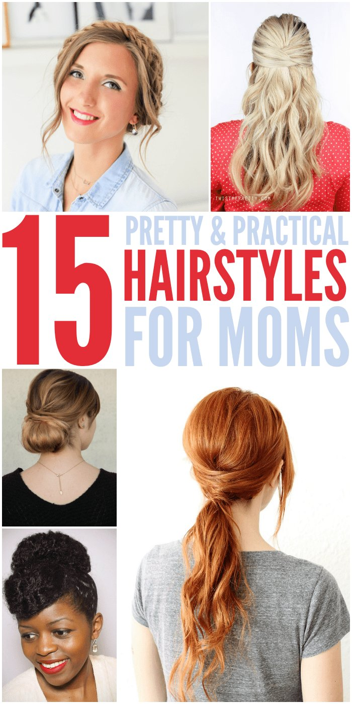 The Best 15 Quick Easy Hairstyles For Moms Who Don T Have Enough Time Pictures
