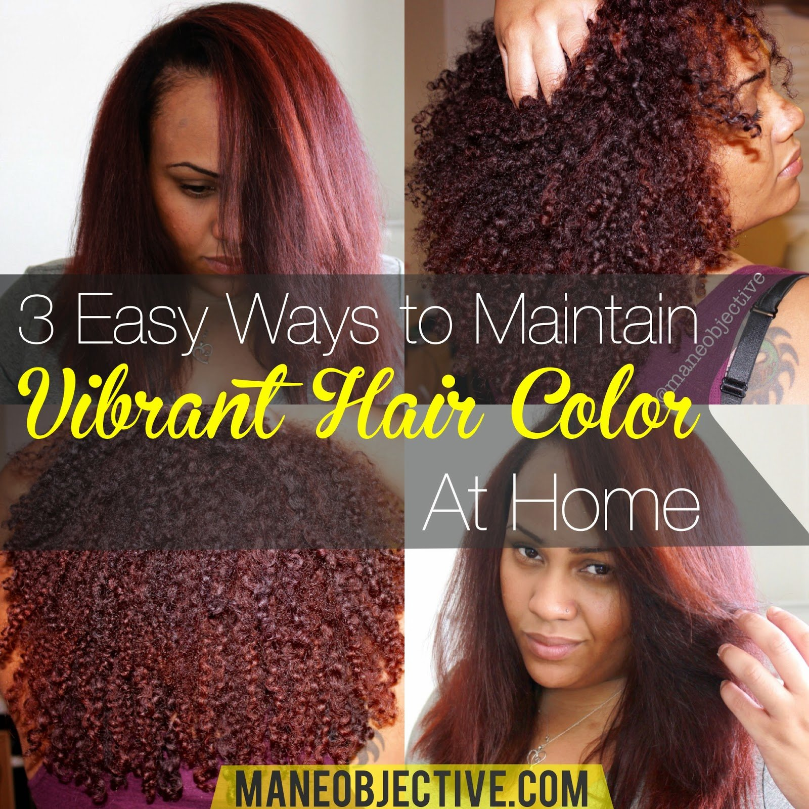The Best The Mane Objective 3 Easy Ways To Maintain Vibrant Hair Pictures
