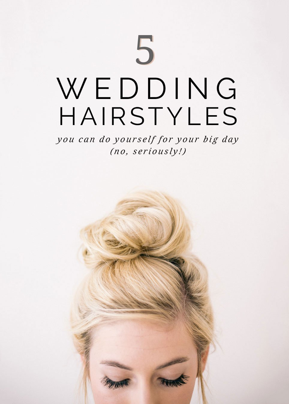 The Best 5 Super Easy Wedding Hairstyles You Can Do Yourself Pictures