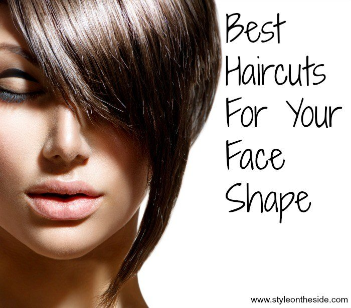 The Best Best Haircuts For Your Face Shape Style On The Side Pictures