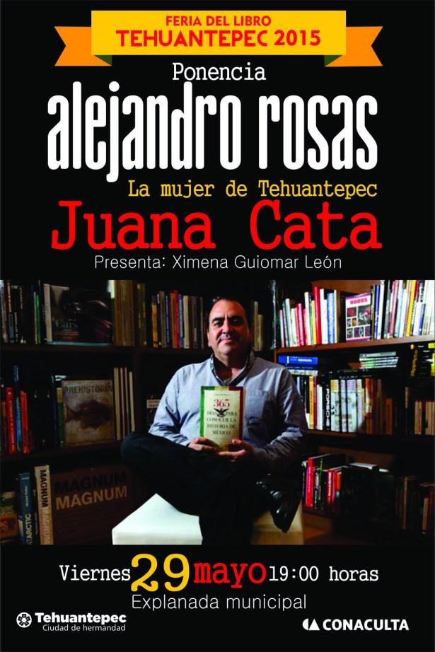 29 Mayo flyer ALEJANDRO ROSAS juana cata