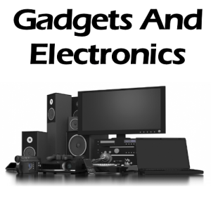 Gadgets And Electronics