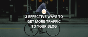 Best way to get more blog traffic