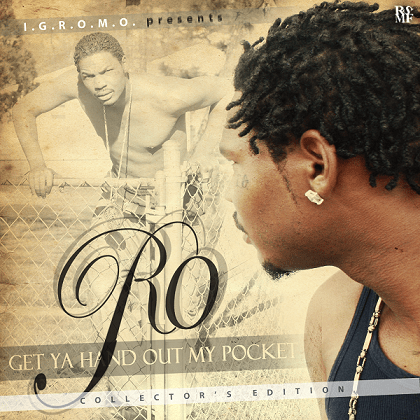 RO - GET YA HAND OUT MY POCKET COVER