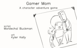 Gamer Mom de Buchman & Kelly