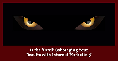Devil-Sabotaging-Your-Results-With-Internet-Marketing
