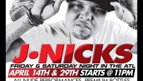 Friday & Saturday Night In the ATL With J-Nicks Only At Onyx - Client provided Onyx