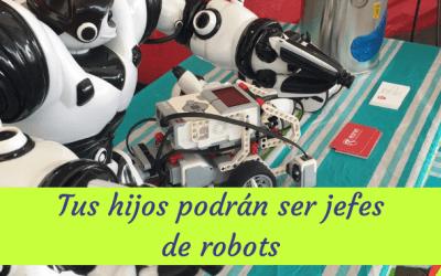 Tus hijos podrán ser jefe de robots